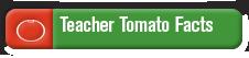 Teacher Tomato Facts